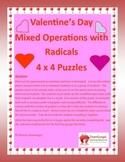 Valentine's Day Math Puzzle - Algebra - Radicals - Mixed Operations