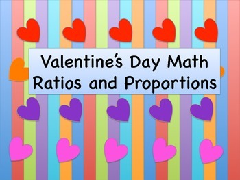 Valentine's Day Math Ratios and Proportions