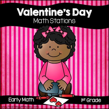 Valentine's Day Math Stations for 1st Grade