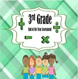 3rd Grade End of the Year Assessment