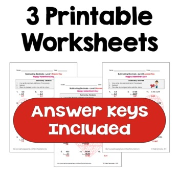 Valentine's Day Subtracting Decimals Worksheets (Differentiated with 3 Levels)
