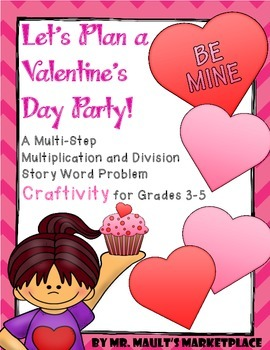 Valentine's Day Math Word Problem Craftivity for 3rd-5th Grades: CCLS Aligned