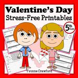 Valentine's Day NO PREP Printables - Fifth Grade Common Core Math and Literacy