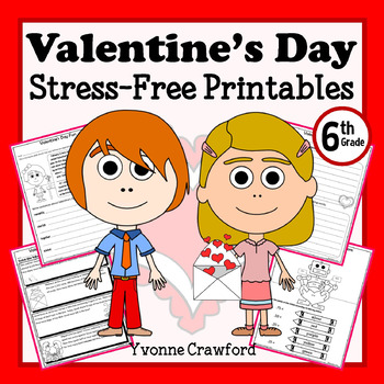 Valentine's Day NO PREP Printables - Sixth Grade Common Core Math and Literacy