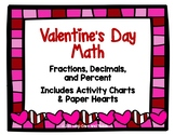 Valentine's Day Math: Fractions, Decimals, and Percent {Hearts included!}