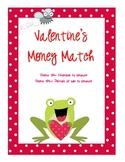 Valentine's Day Money Match