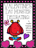 Valentines Day Monster Decorating!
