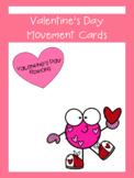 Valentines Day Movement Activity | LCI Movement