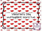 Valentine's Day Multisyllabic Word Fun
