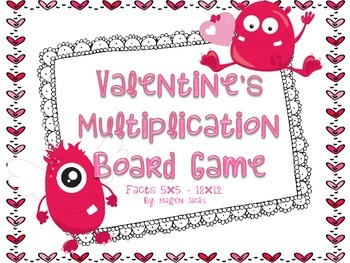 Valentine's Day Multiplication Fact (5x5-12x12)  Board Game