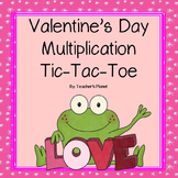 Valentine's Day Multiplication Tic-Tac-Toe!