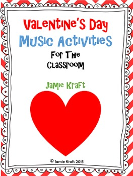 Valentine's Day Music Activities for the Classroom