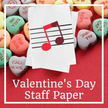 Valentine's Day Music Staff Paper