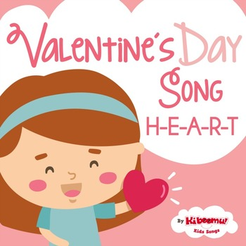 Valentine's Day Music Video (H-E-A-R-T Song for Children)