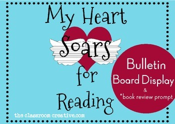 "Valentine's Day Writing Activity and Book Report: ""My Heart Soars for Reading"""