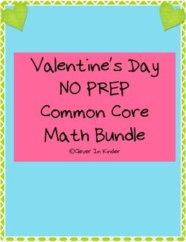Valentine NO PREP Common Core Math Pack