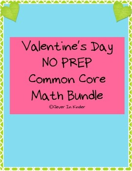 Valentine NO PREP Common Core Math Pack
