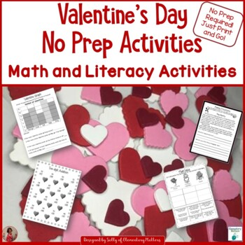 Valentine's Day No Prep Activities   Literacy and Math for Primary Grades