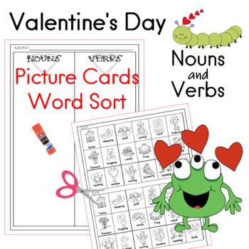 Valentine's Day Nouns and Verbs Picture Cards/ Word Sort