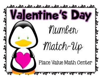 Valentine's Day Number Match-Up: 3-digit Place Value Math Center