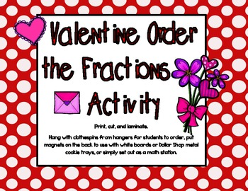 Valentine's Day-Order the Fractions