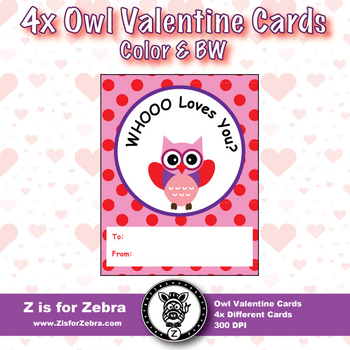 Valentine's Day Owl Cards! - Color & BW { Z is for Zebra }