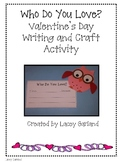 "Valentine's Day Owl ""Who Do You Love?"" Writing Activity and Craft"