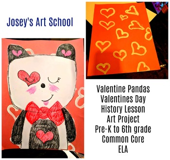 Valentines Day Pandas Valentine History Lesson Art Project Discussion ELA