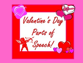 Valentine's Day Parts of Speech Fun with Sorting and Sentence Writing Activities