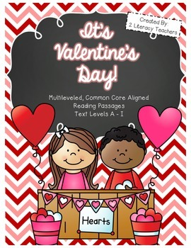 Valentine's Day Passages: CCSS Aligned Leveled Reading Passages and Activities