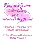 Valentine's Day Phonics Center (Digraph, Trigraph, Blends)