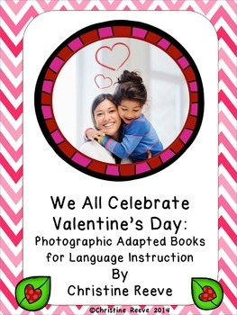 Valentine's Day Photographic Adapted Books for Language (A