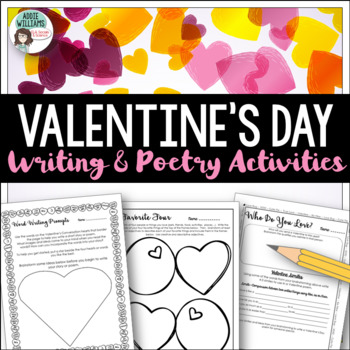 Valentine's Day Activities - Poetry, Writing & More!