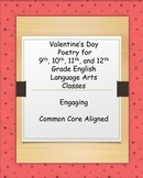 Valentine's Day Poetry analysis for 9th, 10th, 11th, and 12th grade