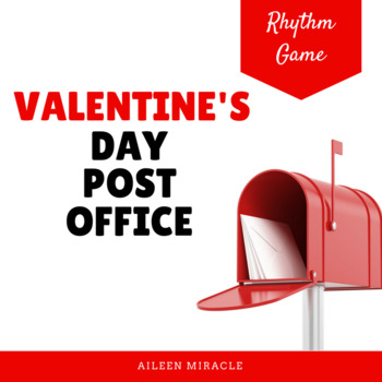 Valentine's Day Post Office Rhythmic Set