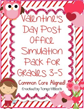 Valentine's Day Post Office Simulation Pack for Grades 3-5 COMMON CORE ALIGNED!