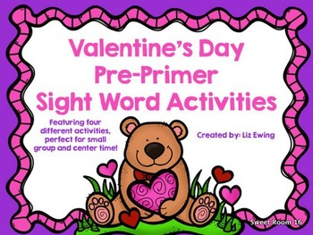 Valentine's Day Sight Word Activities - Pre-Primer