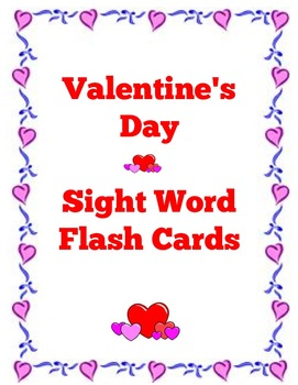 Valentine's Day Pre-Primer Sight Word Flash Cards