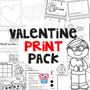 Valentine's Day Print Pack - A Collection of Easy to Prep Activities