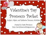 Valentine's Day Pronoun Packet (Subject, Object, and Reflexive Pronouns)