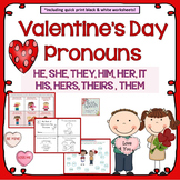 Valentine's Day Pronouns HE, SHE, THEY, HIM, HER, HIS, THEIRS, THEM