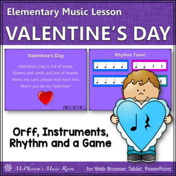 Valentine's Day (Quarter Note & Quarter Rest): Orff, Rhythm, Form and a Game