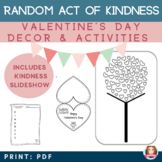 Valentine's Day Random Act of Kindness Activity Bundle with video and qr codes