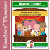 Valentine's Day Readers' Theater: Little Red Hen's Valentine's Day Gift