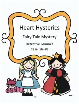 Valentine's Day Reading Activity: Fairy Tale Mystery Case File 8 Heart Hysterics