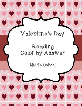 Valentine's Day - Reading Color by Answer - Middle School