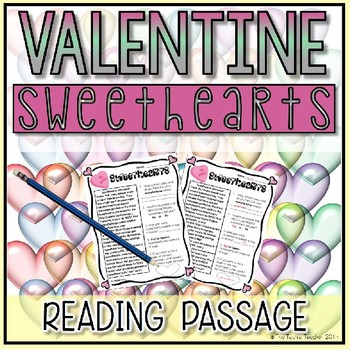 Valentine's Day Reading Passage: All About Sweethearts
