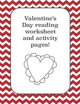 Valentine's Day Reading and questions + worksheet and Vale