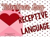 Valentine's Day Receptive Language