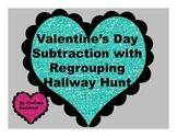 Valentine's Day 2 digit Regrouping Hallway Hunt